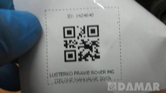 LUSTERKO PRAWE ROVER 200 MG ZIELONE MANUALNE 2005r