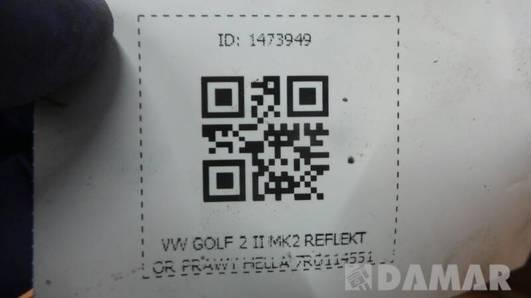 7R0114551 REFLEKTOR PRAWY HELLA VW GOLF 2 II MK2