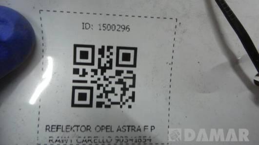 REFLEKTOR OPEL ASTRA F PRAWY CARELLO 90341854
