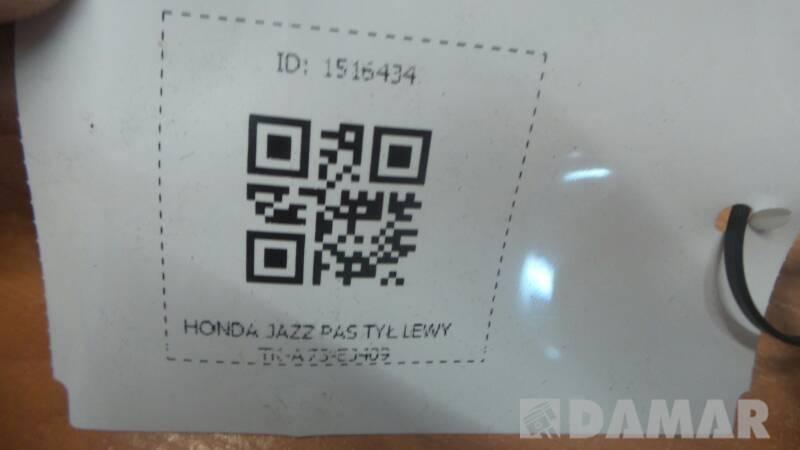 TK-A73-EJ409 HONDA JAZZ PAS TYL LEWY