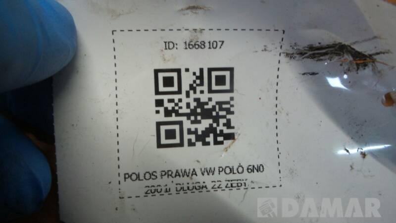 POLOS PRAWA VW POLO 6N0 2001r DLUGA 22 ZEBY