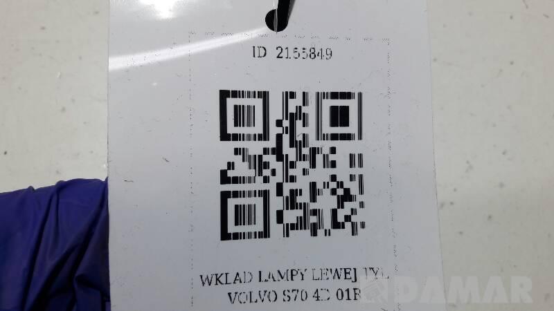 9151642 WKLAD LAMPY LEWEJ TYL VOLVO S70 4D 01R