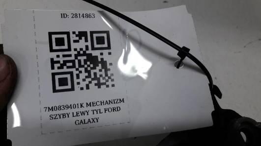 7M0839401K MECHANIZM SZYBY LEWY TYL FORD GALAXY