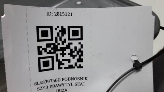 6L4839756D PODNOSNIK SZYB PRAWY TYL SEAT IBIZA