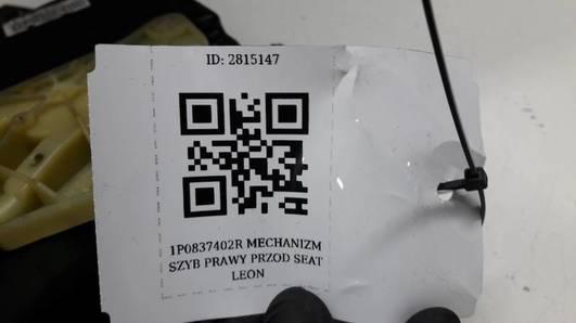 1P0837402R MECHANIZM SZYB PRAWY PRZOD SEAT LEON