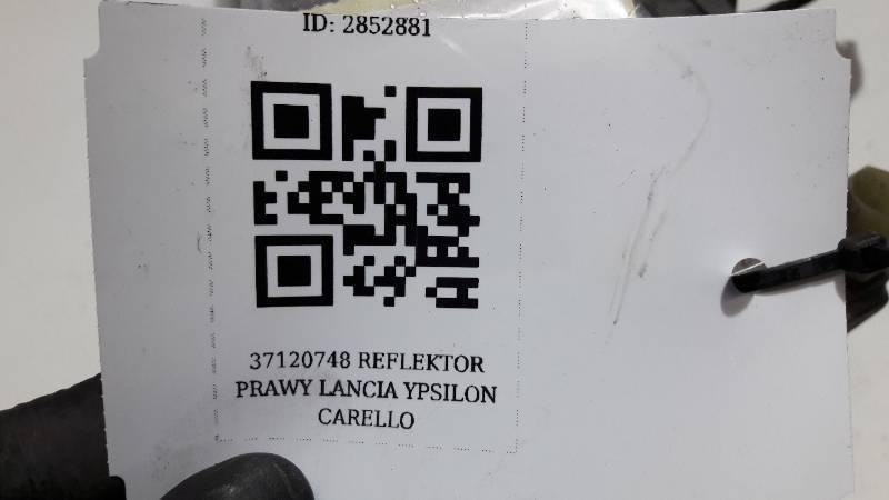 37120748 REFLEKTOR PRAWY LANCIA YPSILON CARELLO