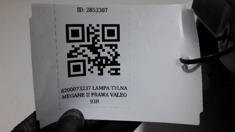 8200073237 LAMPA TYLNA MEGANE II PRAWA VALEO 93R