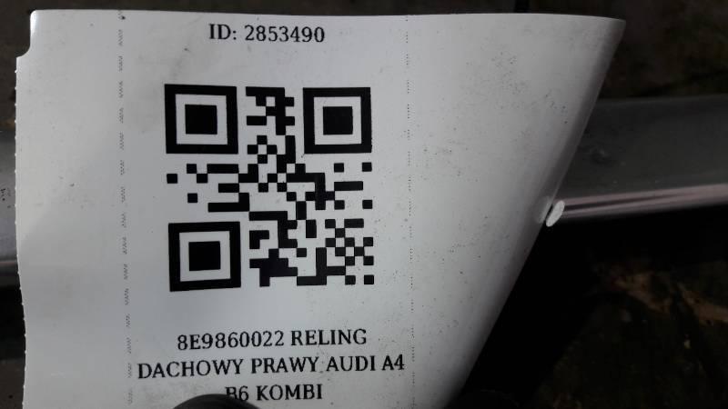 8E9860022 RELING DACHOWY PRAWY AUDI A4 B6 KOMBI