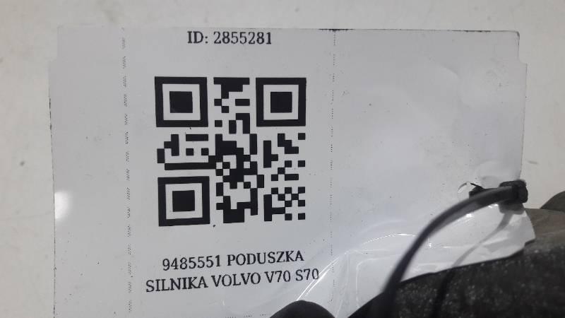 9485551 PODUSZKA SILNIKA VOLVO V70 S70