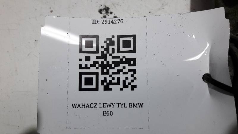 WAHACZ LEWY TYL BMW E60