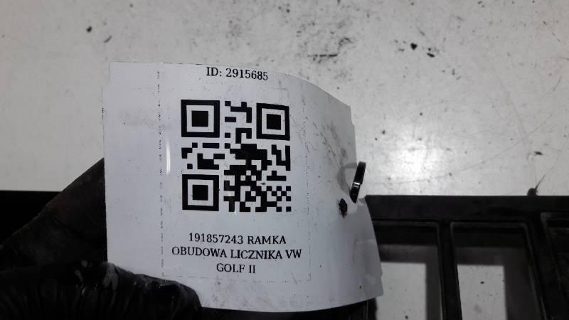 191857243 RAMKA OBUDOWA LICZNIKA VW GOLF II