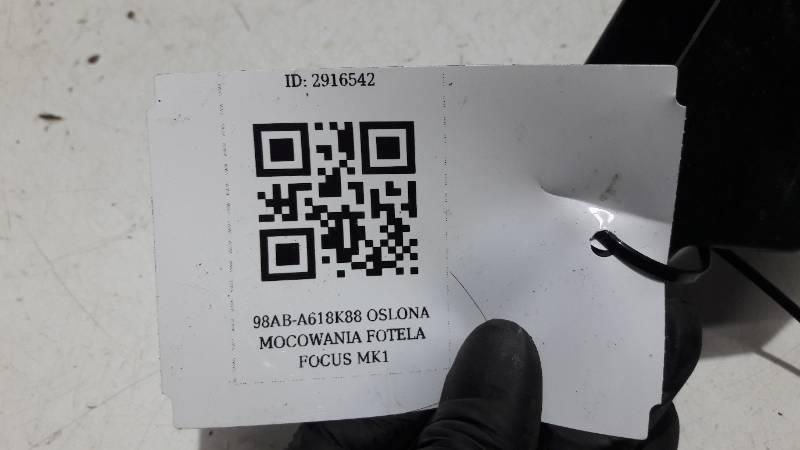 98AB-A618K88 OSLONA MOCOWANIA FOTELA FOCUS MK1