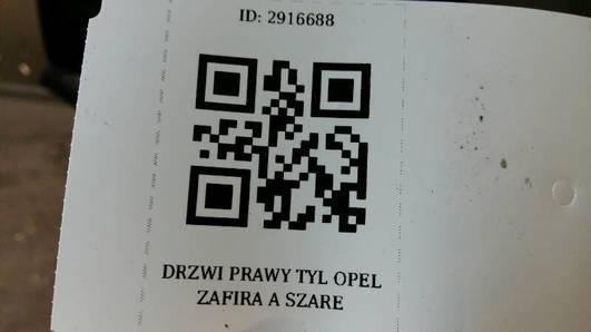 DRZWI PRAWY TYL OPEL ZAFIRA A SZARE
