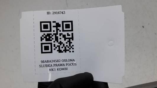 98ABA24582 OSLONA SLUBKA PRAWA FOCUS MK1 KOMBI