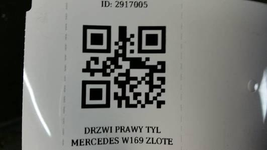 DRZWI PRAWY TYL MERCEDES W169 ZLOTE
