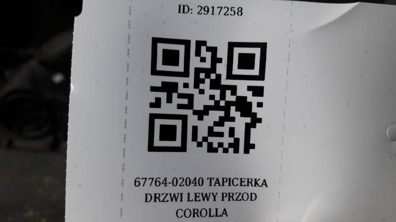 67764-02040 TAPICERKA DRZWI LEWY PRZOD COROLLA E11