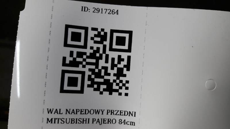WAL NAPEDOWY PRZEDNI MITSUBISHI PAJERO 84cm