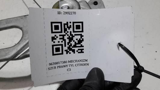 9639817380 MECHANIZM SZYB PRAWY TYL CITROEN C3