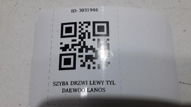 SZYBA DRZWI LEWY TYL DAEWOO LANOS