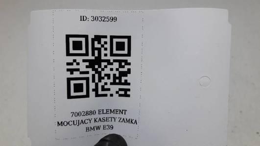 7002879 ELEMENT MOCUJACY KASETY ZAMKA BMW E39