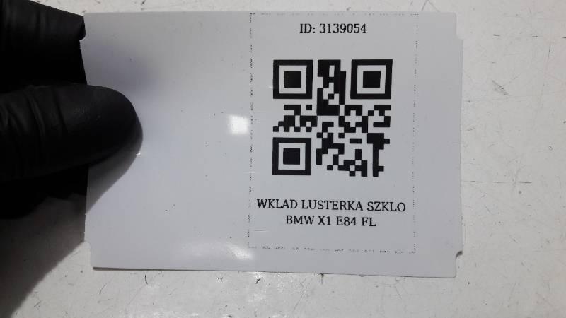 WKLAD LUSTERKA SZKLO BMW X1 E84 FL