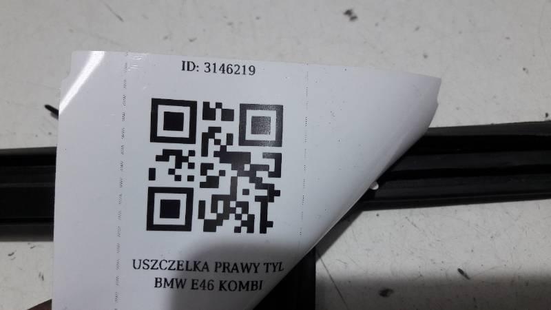 USZCZELKA DRZWI PRAWY TYL BMW E46 KOMBI