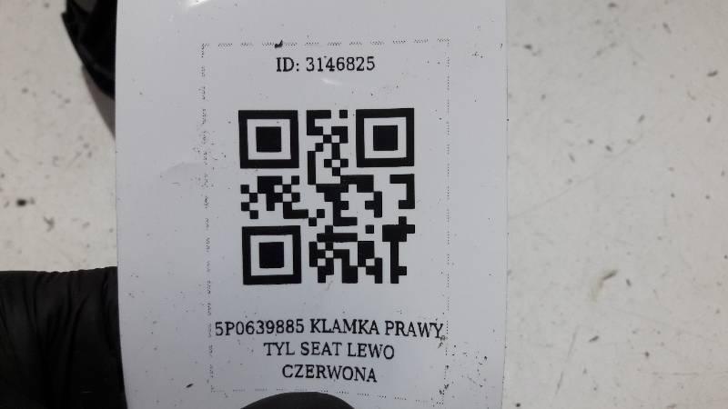 5P0839885 KLAMKA PRAWY TYL SEAT LEWO CZERWONA