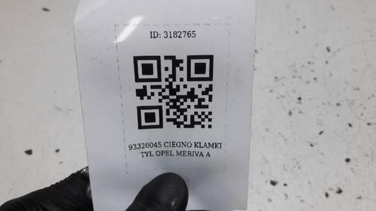 93320045 CIEGNO KLAMKI TYL OPEL MERIVA A