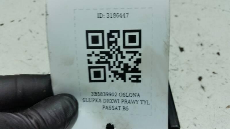 3B5839902 OSLONA SLUPKA DRZWI PRAWY TYL PASSAT B5