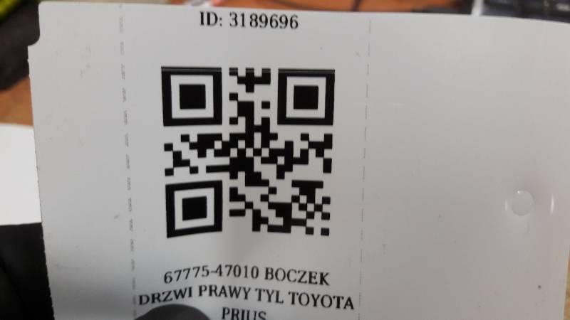67775-47010 BOCZEK DRZWI PRAWY TYL TOYOTA PRIUS