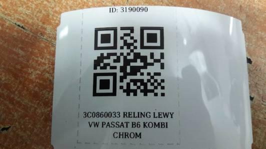3C0860033 RELING LEWY VW PASSAT B6 KOMBI CHROM