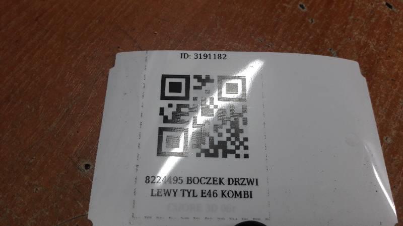 8224495 BOCZEK DRZWI LEWY TYL E46 KOMBI