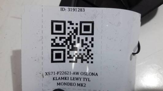 XS71-F22621-AAW OSLONA KLAMKI LEWY TYL MONDEO MK2