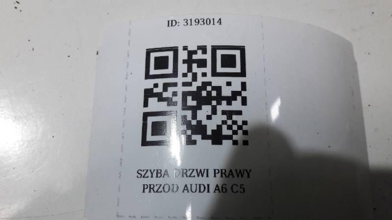 SZYBA DRZWI PRAWY PRZOD AUDI A6 C5 97R