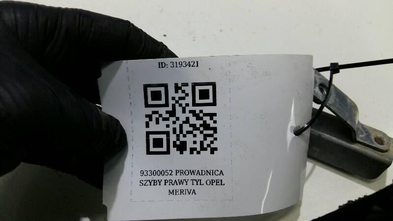 93300052 PROWADNICA SZYBY PRAWY TYL OPEL MERIVA