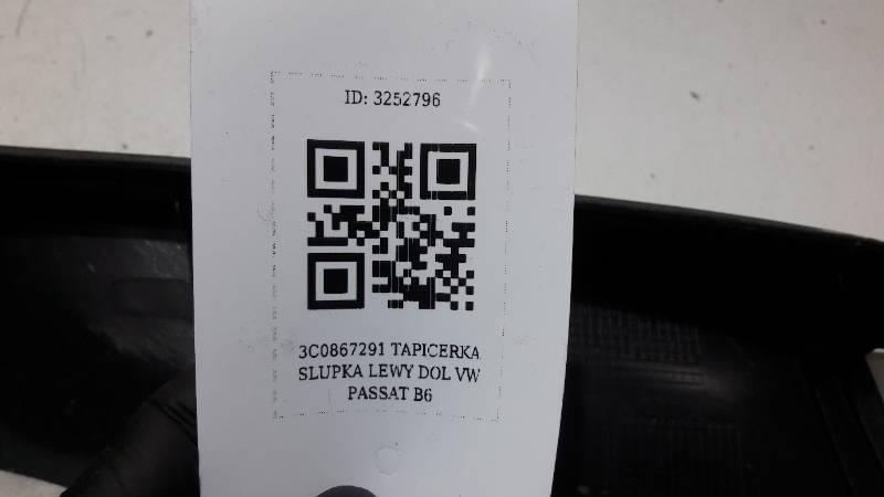 3C0867291 TAPICERKA SLUPKA LEWY DOL VW PASSAT B6