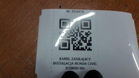 KABEL ZASILAJACY INSTALACJA HONDA CIVIC HYBRID 06r