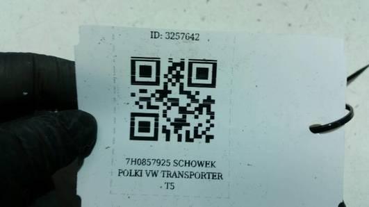 7H0857925 SCHOWEK POLKI VW TRANSPORTER T5