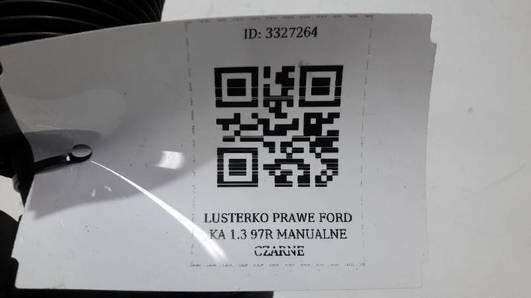 LUSTERKO PRAWE FORD KA 1.3 97R MANUALNE CZARNE