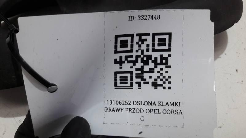 13106252 OSLONA KLAMKI PRAWY PRZOD OPEL CORSA C