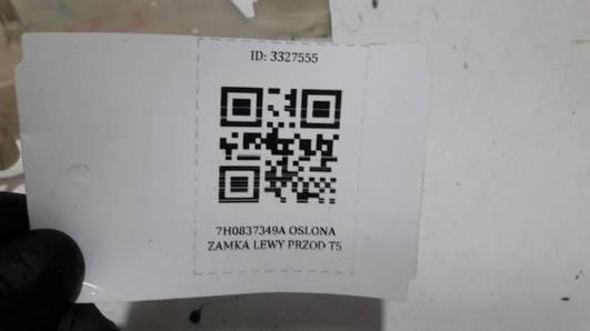 7H0837349A OSLONA ZAMKA LEWY PRZOD T5