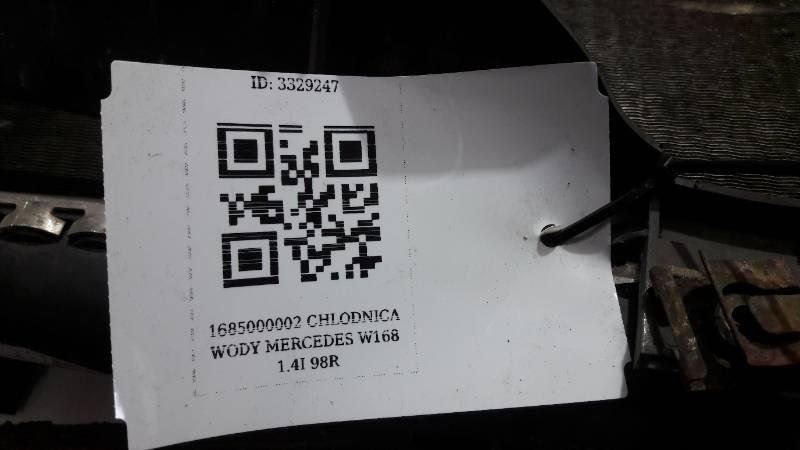 1685000002 CHLODNICA WODY MERCEDES W168 1.4I 98R