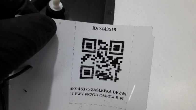 09146375 ZASLEPKA DRZWI LEWY PRZOD OMEGA B FL
