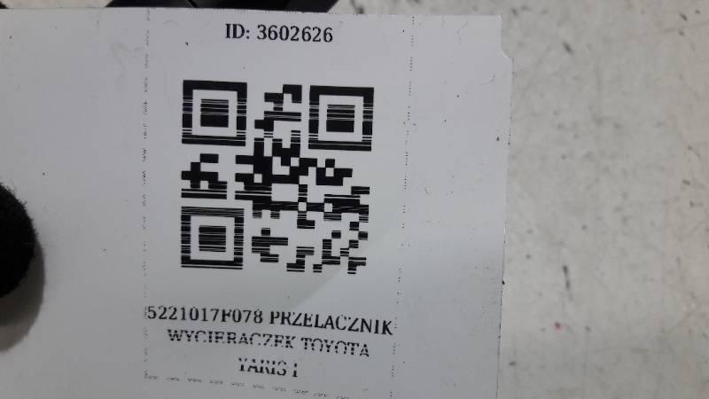 5221017F078 PRZELACZNIK WYCIERACZEK TOYOTA YARIS I