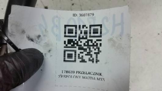 17B639 PRZELACZNIK ZESPOLONY MAZDA MX5
