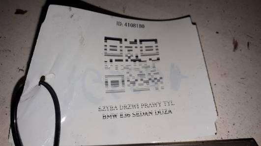 SZYBA DRZWI PRAWY TYL BMW E36 SEDAN DUZA