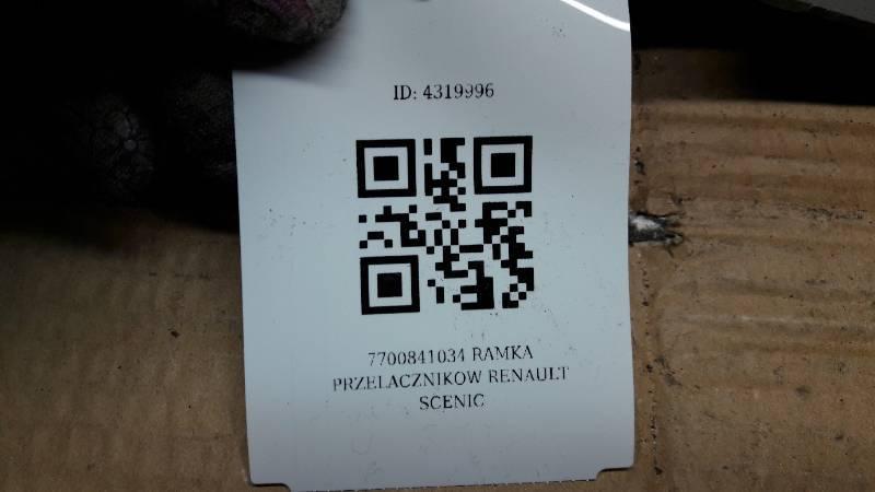 7700841034 RAMKA PRZELACZNIKOW RENAULT SCENIC